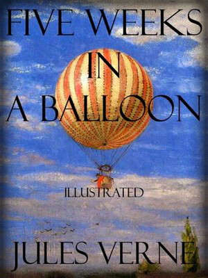 Jules Verne Myths: Five Weeks In A Balloon.