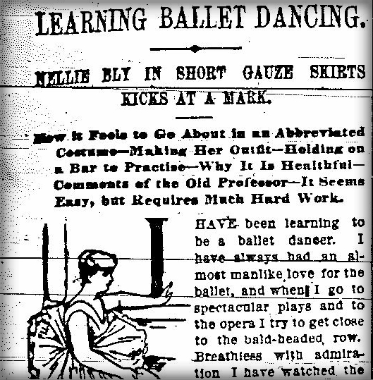 Nellie Bly Articles: Learning Ballet. New York World, Dec. 18, 1887.