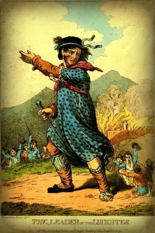 Leader of the Luddites, 1812. Image: Wikipedia.