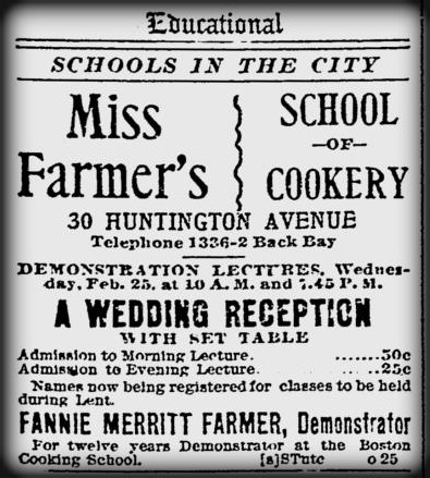 Farmer School of Cookery Ad, 1903. Image: Huntington Ave Boston Evening Transcript.