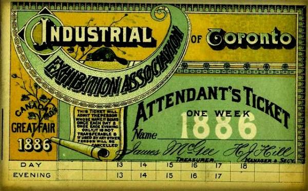 Admission Ticket, 1886. Image: CNE Heritage.com.