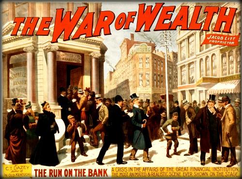 2--War_of_wealth_bank_run_poster