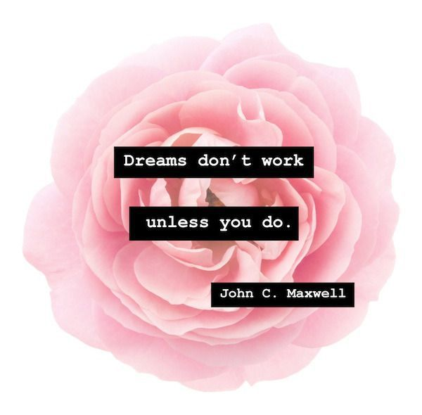 dreams dont work1 10 Quotes Thatll Inspire You to Have the Best Year Ever