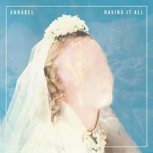 Annabel-Having-It-All-Final