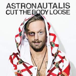 astronautalis-cut-the-body-loose-album-cover