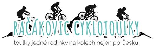 Račákovic cyklotoulky  - toulky jedné rodinky na kolech nejen po Česku