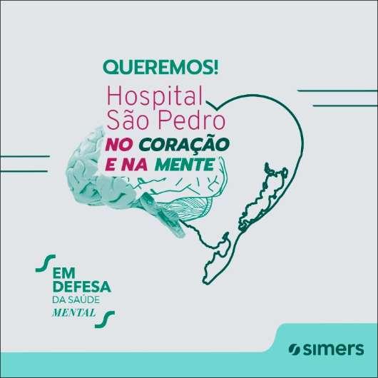 Campanha busca maior valorização ao Hospital Psiquiátrico São Pedro 1