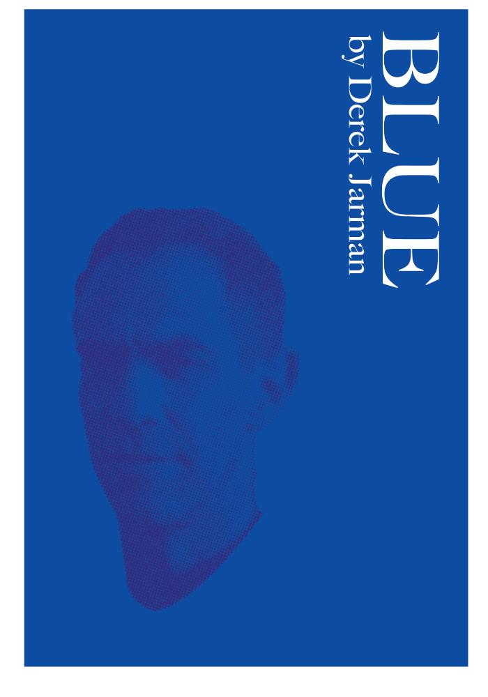 NOW SHOWING: BLUE (1993) by Derek Jarman at Tate Britain.