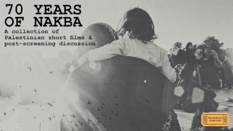 Films in London this week: 70 YEARS OF NAKBA at Genesis Cinema (08 NOV).