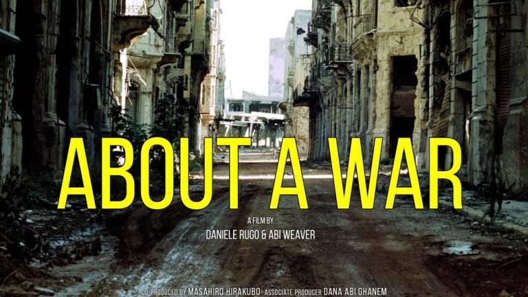 ABOUT A WAR (2018).