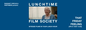 LUNCHTIME FILM SOCIETY Bridewell Theatre THAT FRIDAY FEELING 01 Nov 2019