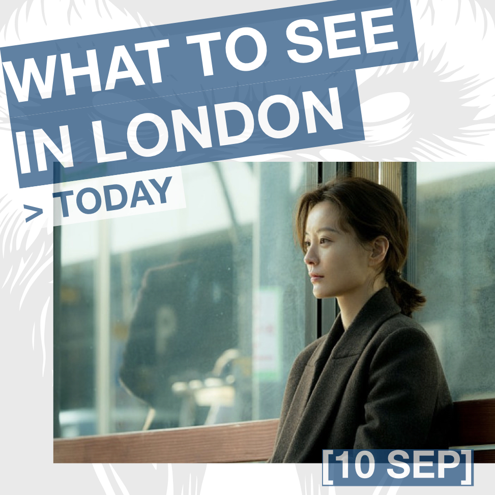 What to see in London this week: KIM JI-YOUNG, BORN 1982 d. Kim Do-Young, 2019 + Intro by Sarah Shin at Genesis Cinema (10 SEP 18:30).