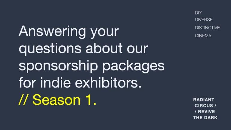 REVIVE THE DARK: FAQs about sponsorship (Season 1)