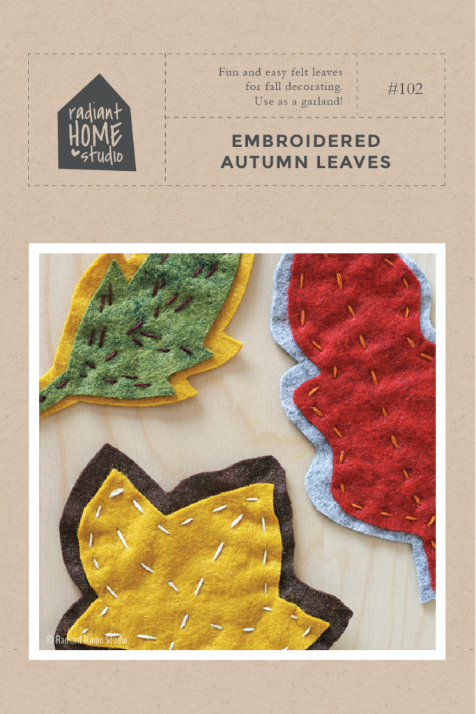 Embroidered Autumn Leaves | Free Pattern | Radiant Home Studio