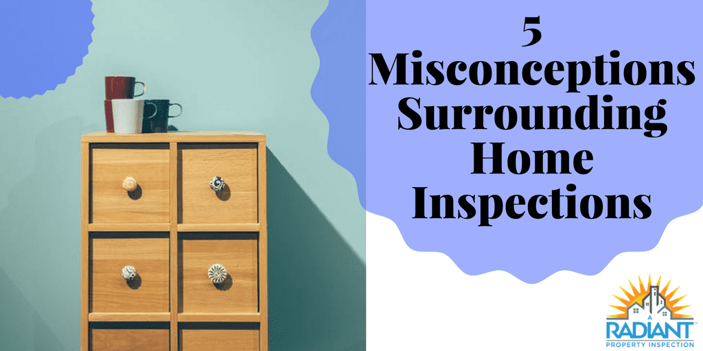 5 Misconceptions Surrounding Home Inspections