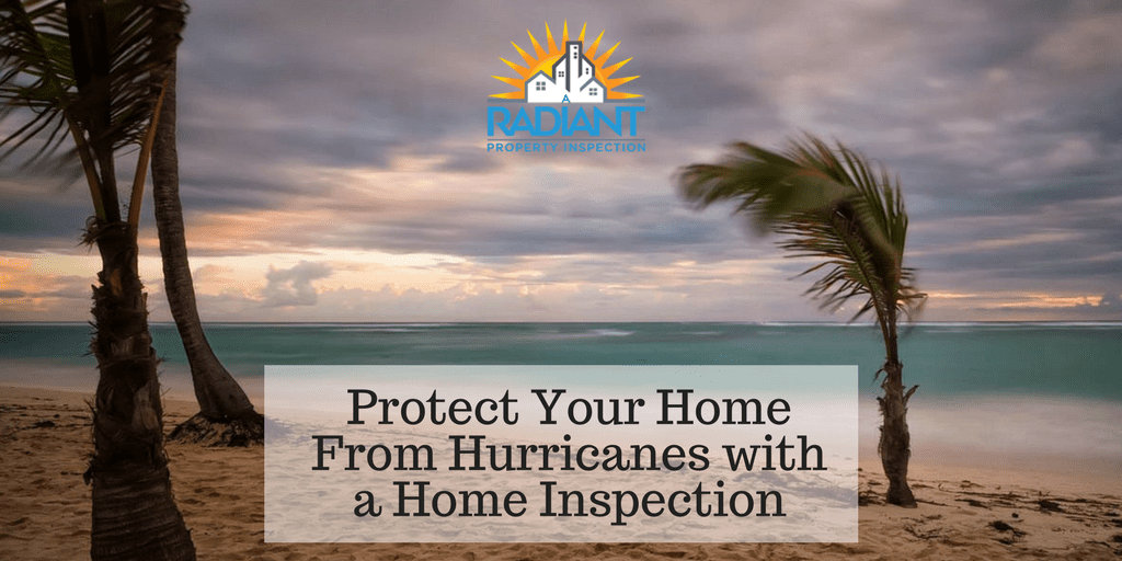 Protect Your Home From Hurricanes with a Home Inspection