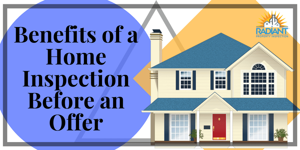 Benefits of a Home Inspection Before an Offer