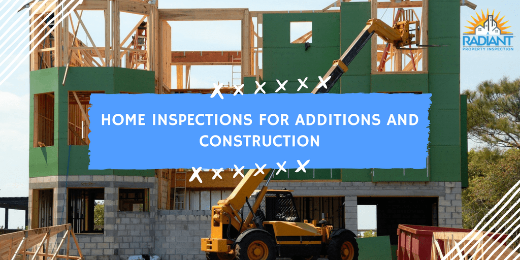 Home Inspections for Additions and Construction