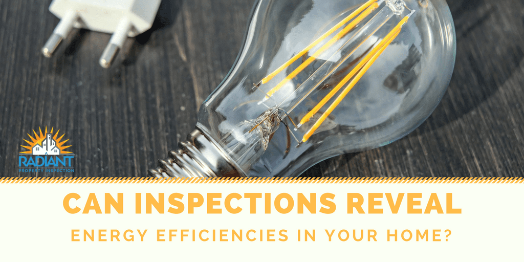 Can Inspections Reveal Energy Efficiencies in your Home?