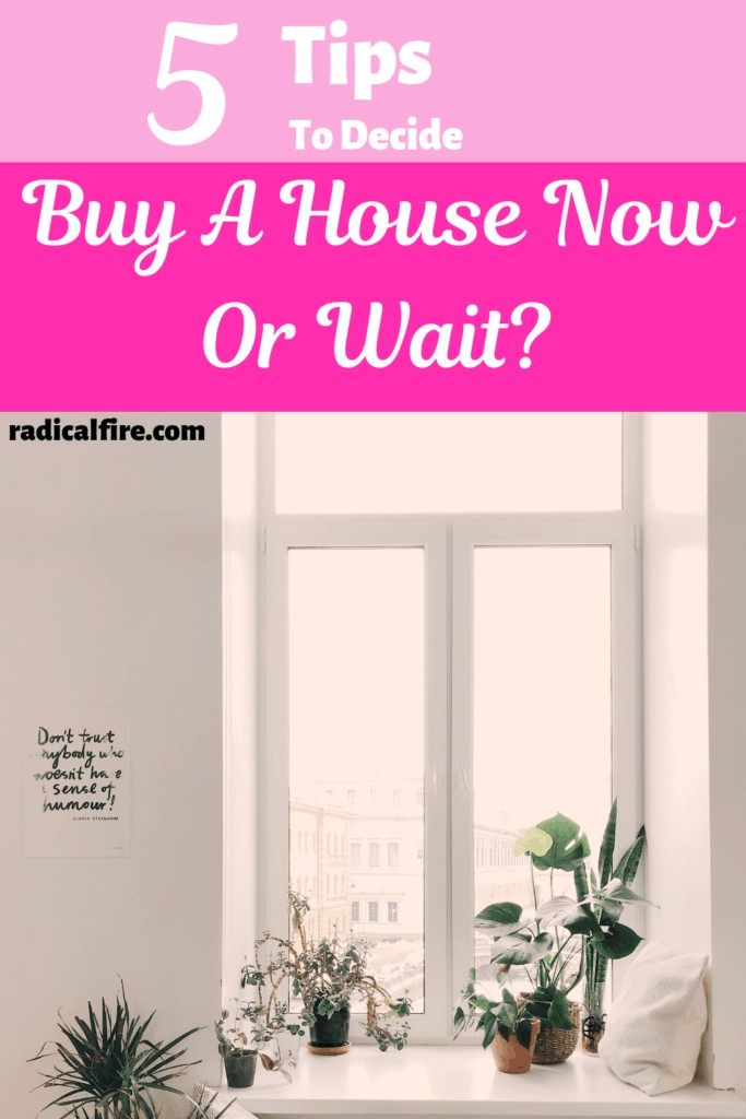 buy a house now or wait
