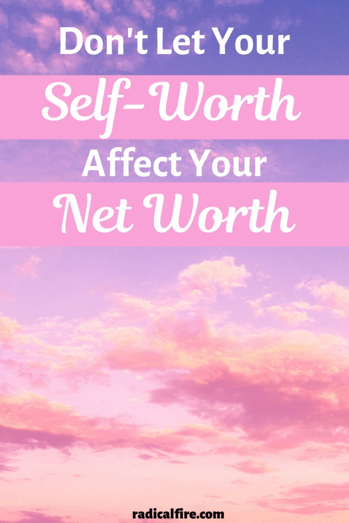 self worth affect your net worth
