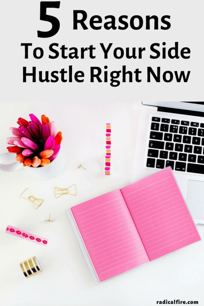 5 reasons to start your side hustle right now