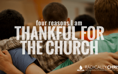 Four Reasons I am Thankful for the Church