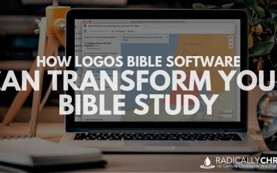 How Logos Bible Software Can Transform Your Bible Study