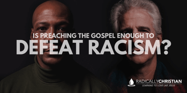 The gospel and racism