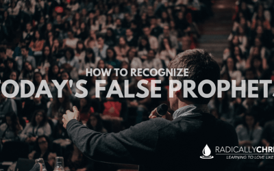 How to Recognize Today's False Prophets