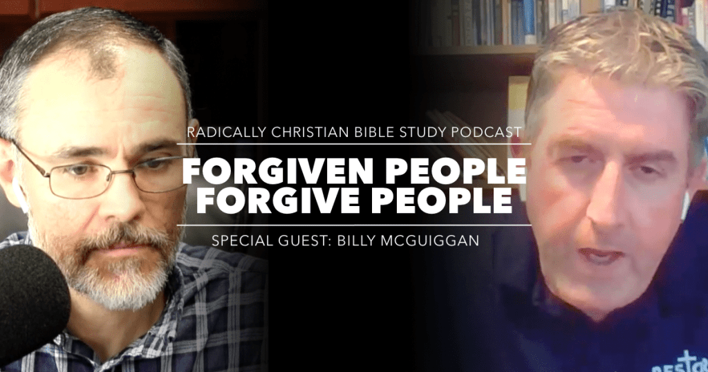 Forgiven People Forgive People, Billy McGuiggan