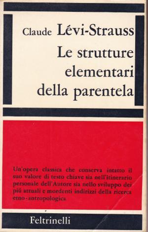 """Copertina del 1969 de """"Le strutture elementari della parentela"""". Immagine reperibile a questa URL."""