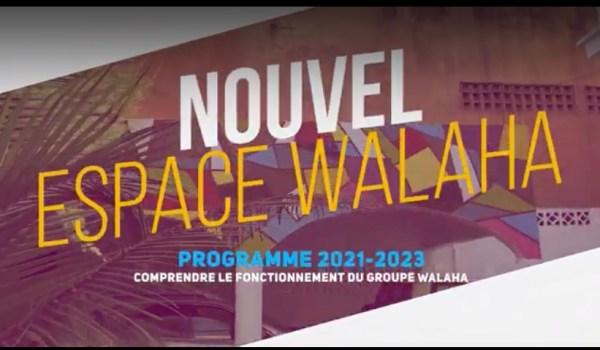 VIDÉO DE PRÉSENTATION DU GROUPE WALAHA