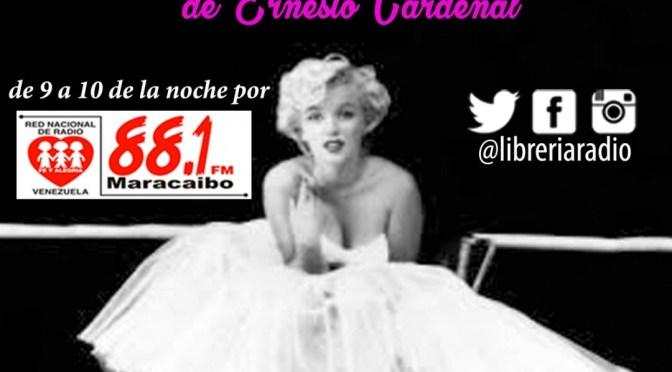Oración por Marilyn Monroe de Ernesto Cardenal – Puerto de Libros Librería Radiofónica
