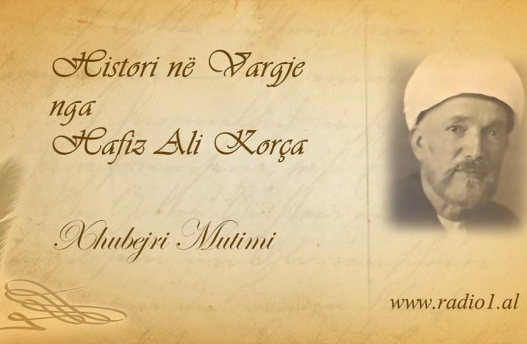 Histori ne vargje   Hafiz Ali Korca   208 Xhubejri Mutimi