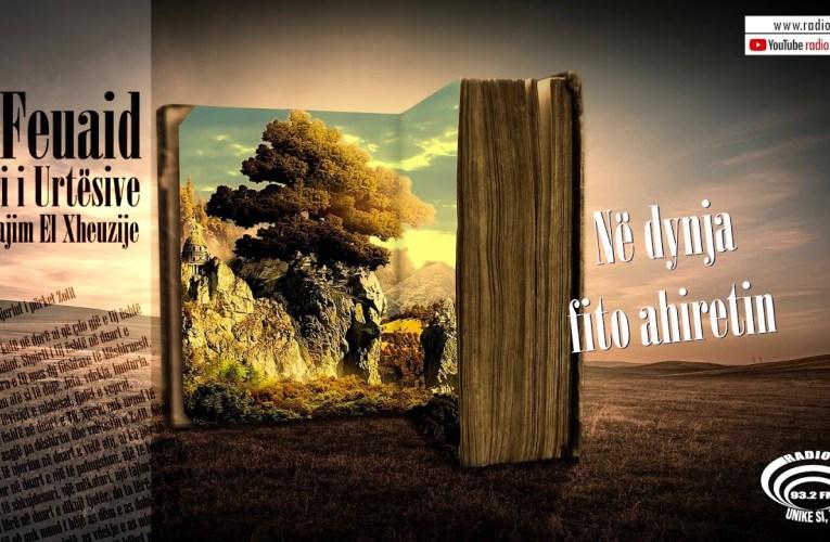 Libri i Urtesive 41 |  Në dynja fito ahiretin