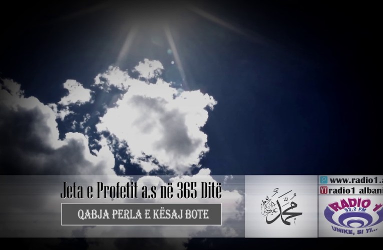 Profeti ne 365 dite 02 | Qabja Perla e kesaj bote