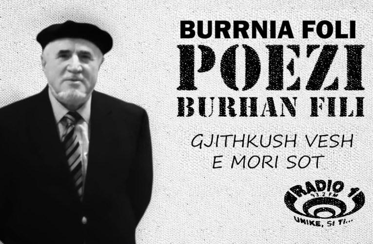 Poezi  nga Burhan Fili – Gjithkush vesh e mori sot