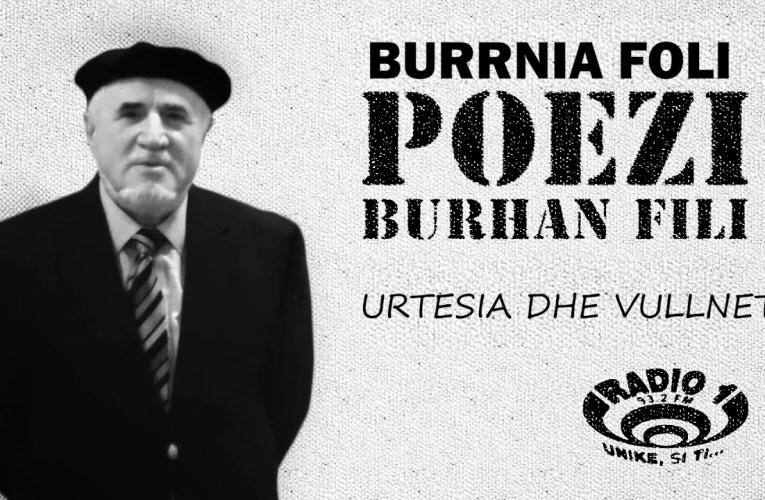 Poezi  nga Burhan Fili – Urtesia dhe Vullneti