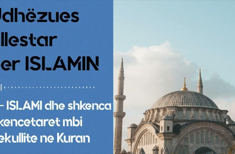 Islami dhe shkenca – Shkencetaret flasin per Kuranin dhe mrekullite e tij