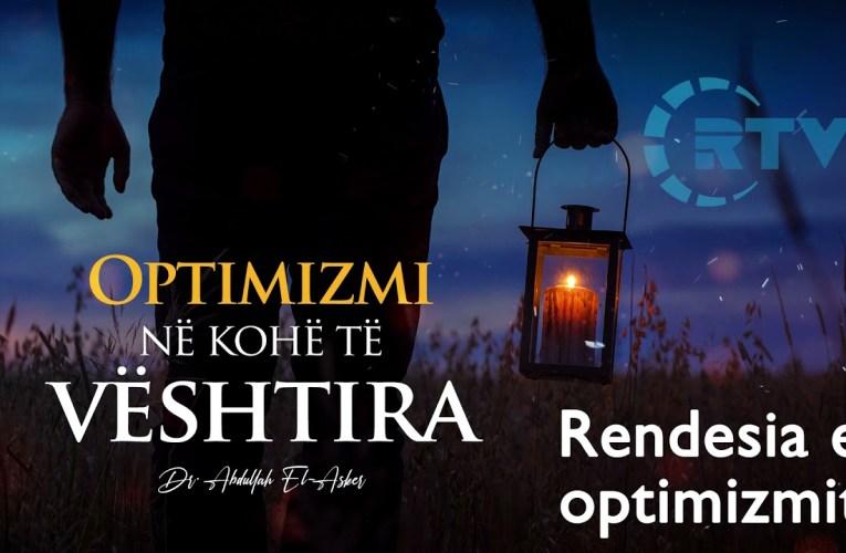 Rendesia e Optimizmit dhe mendimit te mire