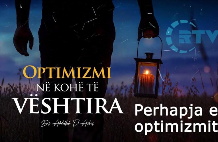Perhapja e Optimizmit dhe rendesia e tij