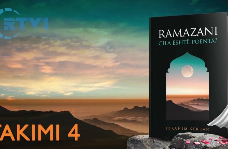 Ramazani, Cili eshte kuptimi i tij ? – 4