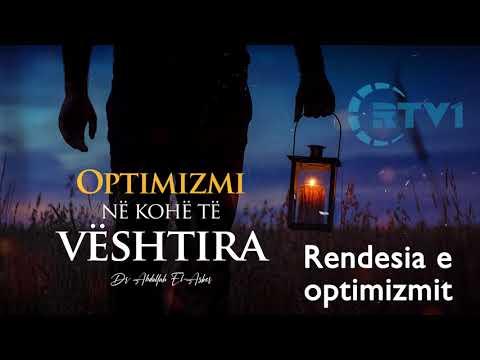 Rendesia e optimizmit dhe mendimit te mire – Pjesa 2