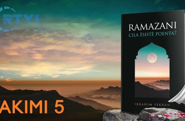 Ramazani, Cili eshte kuptimi i tij ? – 5
