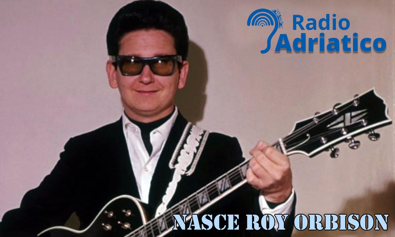"""23 aprile 1936 nasce il chitarrista e cantante Roy Orbison. Famosa la sua """"Pretty Woman"""""""