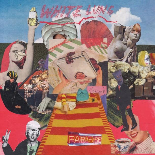White lung - radioalternativo - paradise