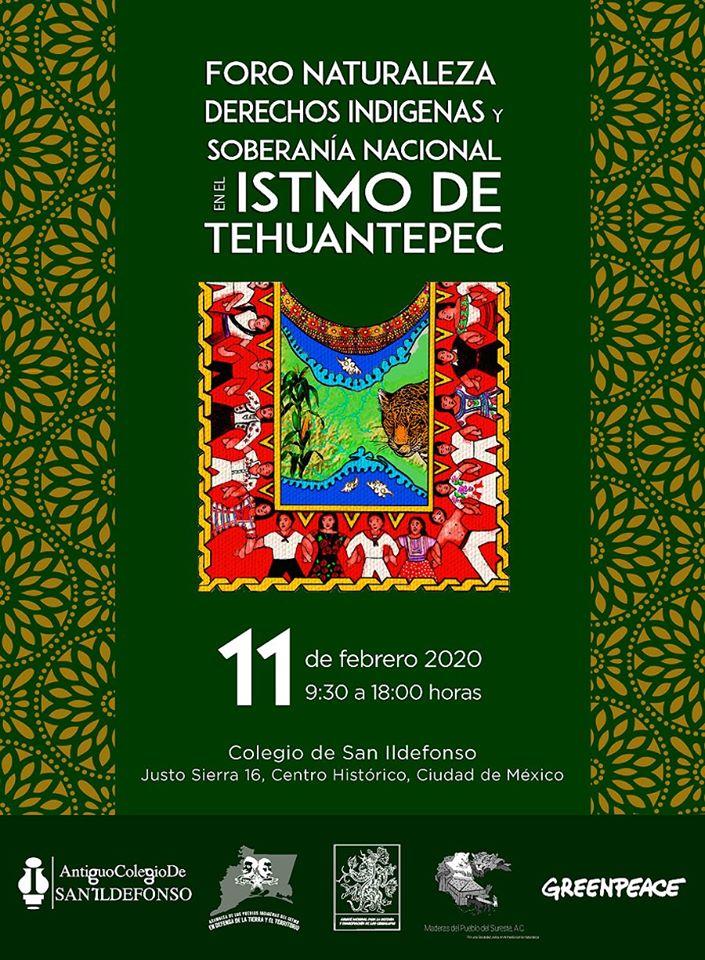 MARTES 11 FEB 9-18HRS Foro Nal. Naturaleza, Derechos Indigenas y Soberania Nacional en el Istmo de Tehuantepec