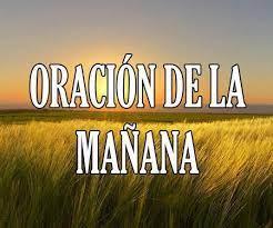Oración de la Mañana ▷❤️ 【para levantarse, comenzar el día】