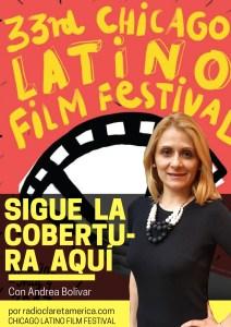 Chicago Latino Film Festival Andrea BOlivar